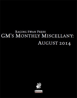 GM's Monthly Miscellany: August 2014