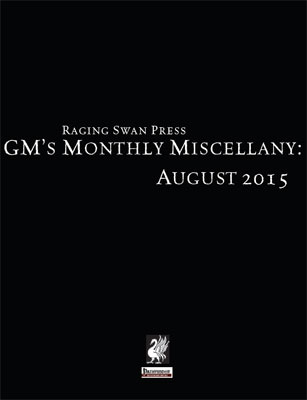 GM's Monthly Miscellany: August 2015