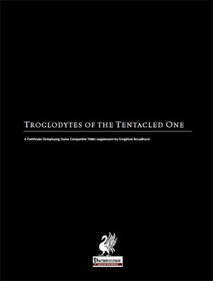 Troglodytes of the Tentacled One