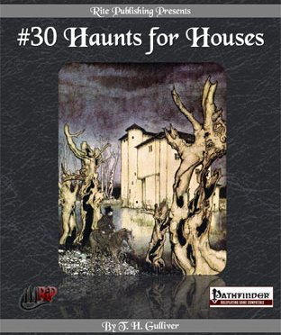 A Review of the Role Playing Game Supplement #30 Haunts for Houses