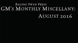 GM's Monthly Miscellany: August 2016