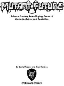 Mutant Future: Revised Edition