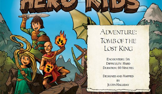 Hero Kids - Fantasy Adventure - Tomb of the Lost King