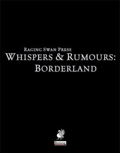 Whispers & Rumours: Borderland