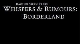 Whispers & Rumours: Borderland