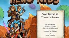 Hero Kids - Space Adventure - Tyranny's Shadow