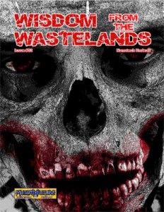 Wisdom from the Wastelands #52: Nanotech Undead