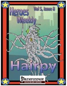 Heroes Weekly, Vol 5, Issue 8, Hairpy