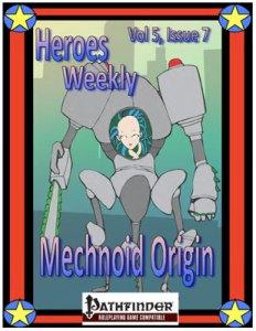 Heroes Weekly, Vol 5, Issue 7, Mechanoid Origin