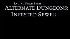 Alternate Dungeons: Infested Sewer