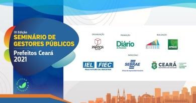 Começa amanhã, 20, o Seminário de Gestores Públicos – Prefeitos Ceará 2021