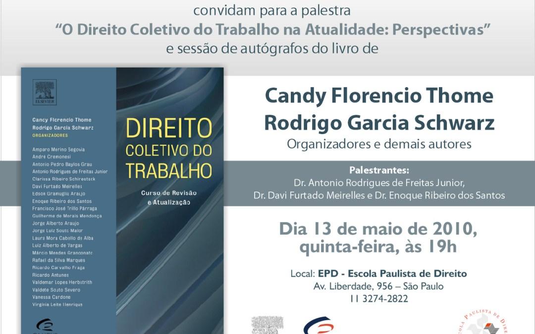 Direito Coletivo do Trabalho – lançamento hoje.