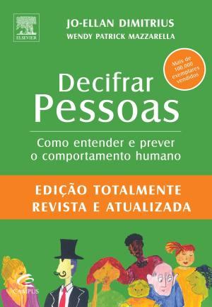 Decifrar pessoas, de Jo-Ellan Dimitrius.
