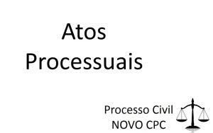 Atos processuais novo CPC