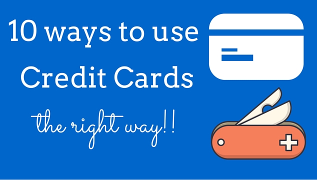 use credit card right way