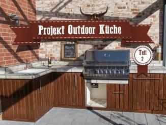 Outdoor Kitchen Teil 2