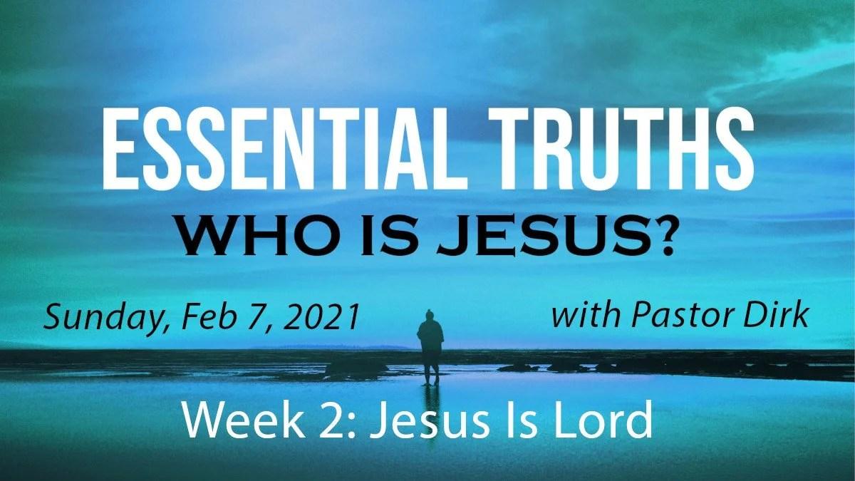 Jesus Is Lord - Week 2