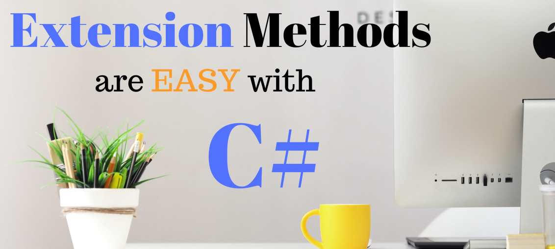 Extension Methods are Easy