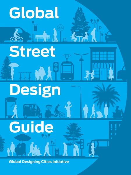 NACTO Global Street Design Guide / Island Press