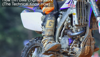 How Does A 4 Stroke Dirt Bike Engine Work? (The Techy Stuff)