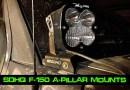 SDHQ Ford F-150 A-Pillar LED Mounts: A Superior Product