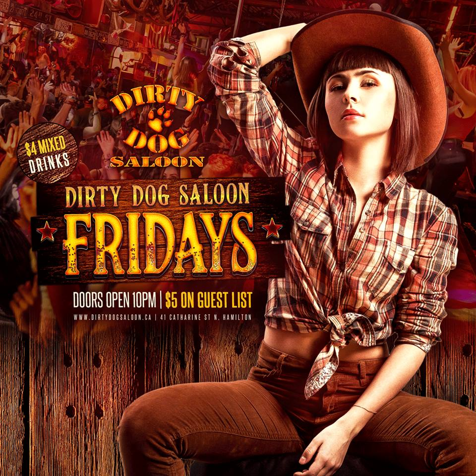 Dirty Dog Saloon - Fridays