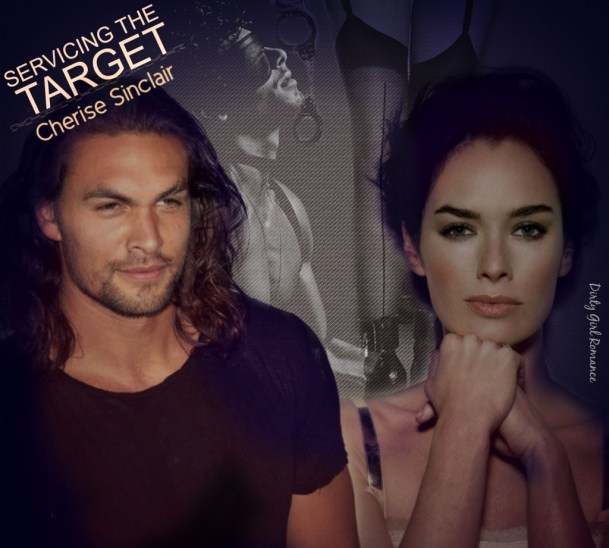 Servicing The Target- DirtyGirlRomance