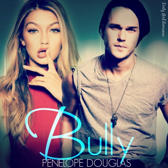Bully- Dirty Girl Romance