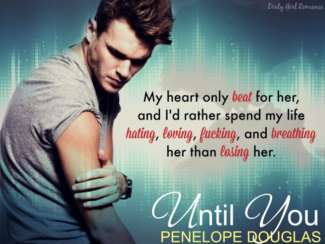 Until You teaser-Dirty Girl Romance