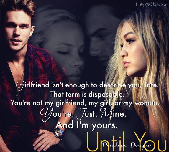 Until You teaser2-Dirty Girl Romance