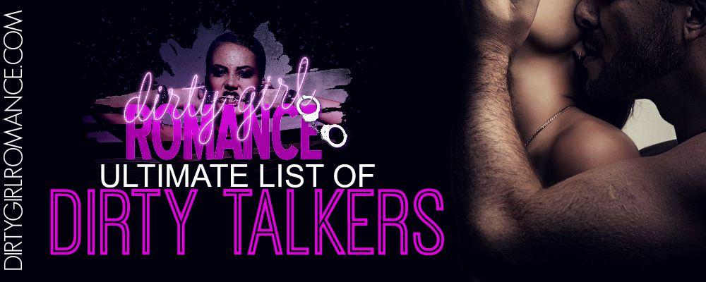 DGR List- Dirty talkers