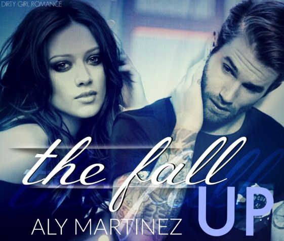 The Fall Up- Dirty Girl Romance