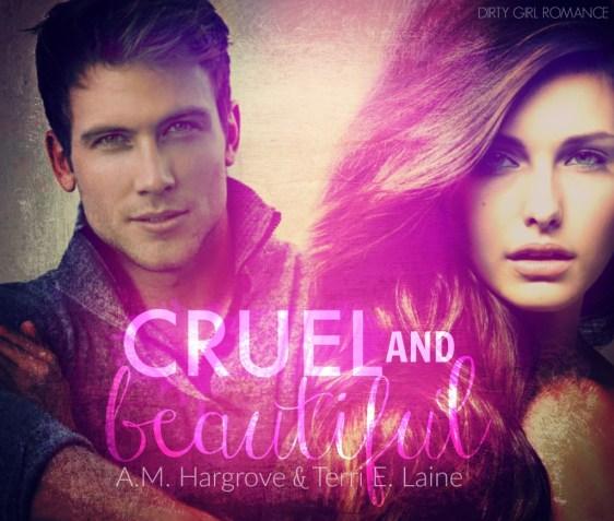 Cruel & Beautiful-DGR