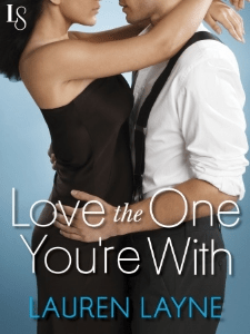 LOVE THE ONE YOURE WITH_BookTwo