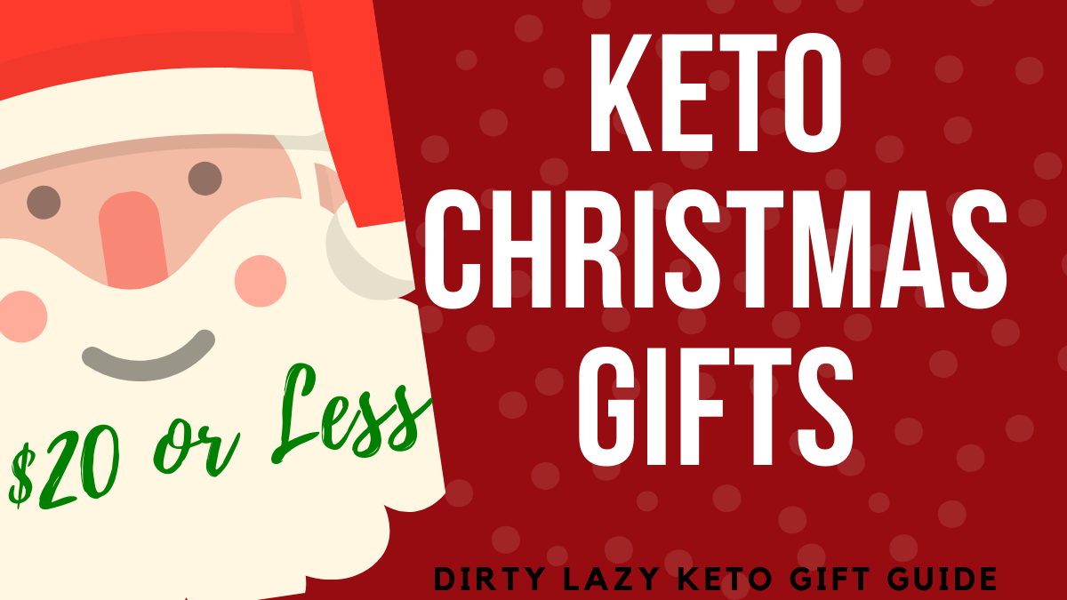 Keto Diet Gifts Christmas Keto Gift Ideas Under 20 Dirty Lazy Keto By Stephanie Laska Usa Today Bestselling Author