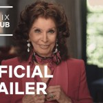 What Would Sophia Loren Do? | Official Trailer | Netflix