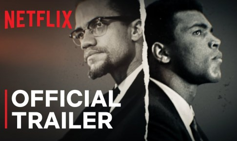 Blood Brothers   Malcolm X & Muhammad Ali Official Trailer   Netflix