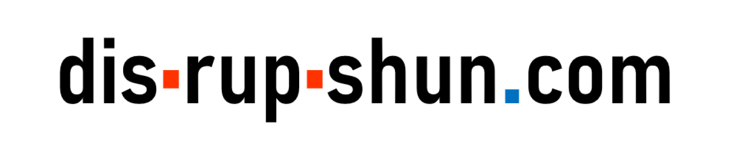 dis-rup-shun.com