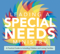 Leading a Special Needs Ministry - Amy Fenton Lee