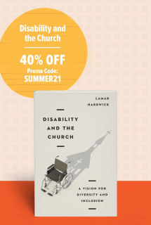 """Disability and the Church book image with """"40% off"""" Promo Code: SUMMER21"""