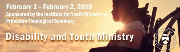 Princeton Youth Ministry and Disability Conference