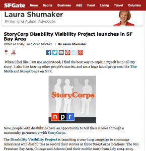 "Screen Shot from an article published in the SF Chronicle on July 26, 2014 titled, ""StoryCorp Disability Visibility Project launches in SF Bay Area."" by Laura Shumaker"