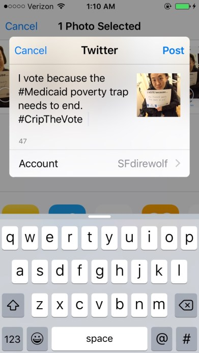 "Screenshot of a window with a Tweet that says, ""I Vote because...the Medicaid poverty trap needs to end. #CripTheVote"" Next to it is a photo attached w/ the image of an Asian American woman in a wheelchair holding a white piece of paper with the same message."