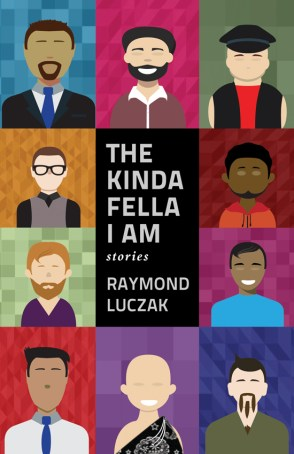 The Kinda Fella I Am book cover. Small paintings of 10 men surround a central rectangle with the book title. Each one has a different skin tone, style of dress, and amount of facial hair. Facial features are minimal. All bodies are typical sizes.