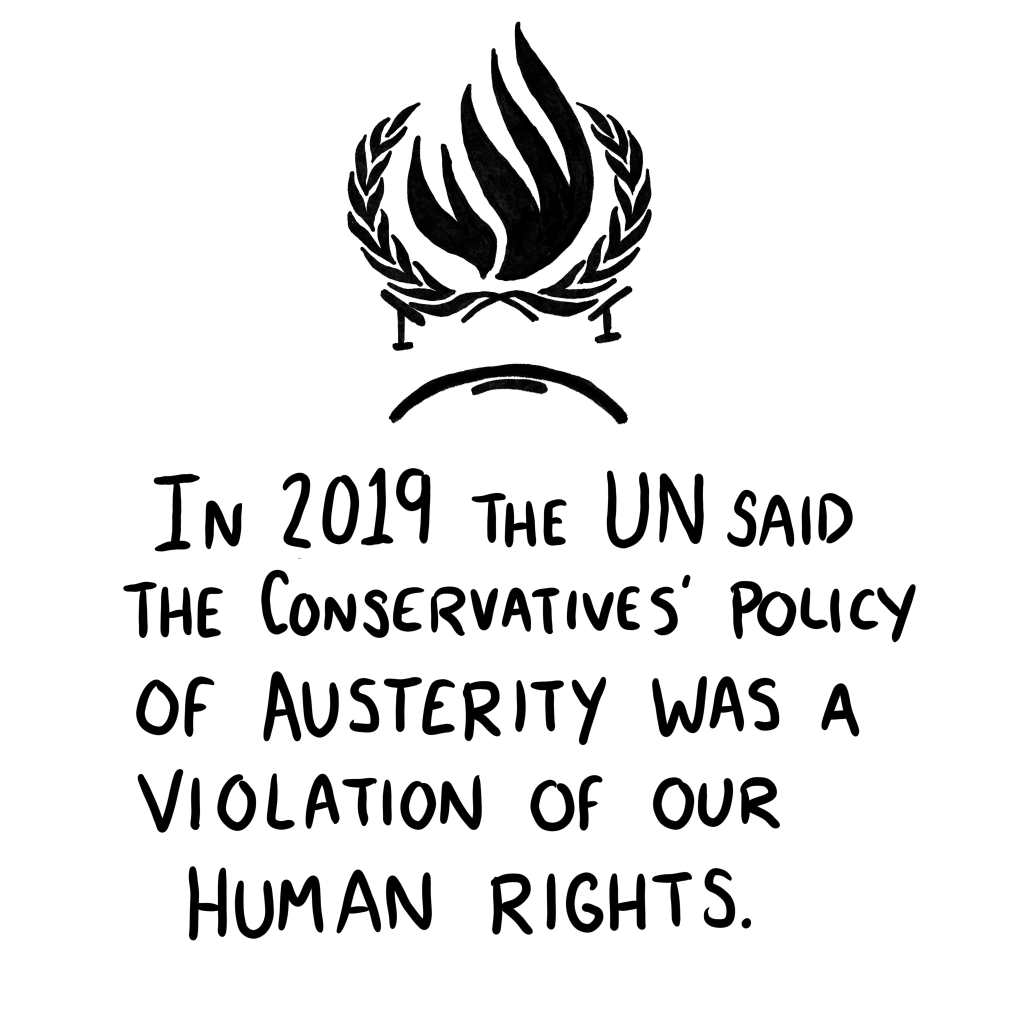 """Panel 5: A version of the UN Human Right's logo but with the laurels forming the furious brows of a frowny face beneath which is the caption """"in 2019 the UN said the Conservatives' policy of austerity was a violation of our human rights."""""""