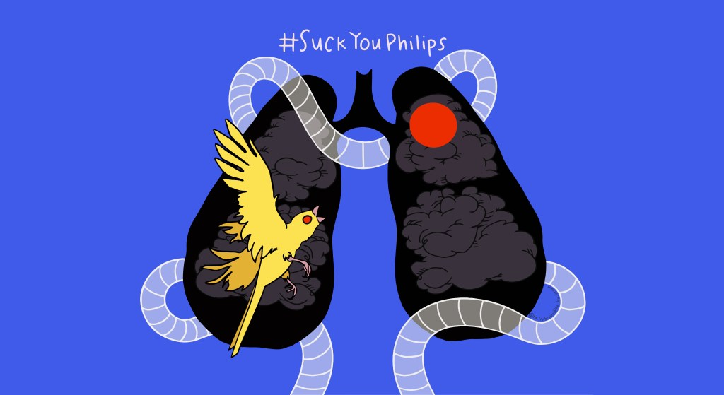 This is a graphic illustration by Haley Brown with a bright cobalt blue background. There are black lungs filled with dark gray puffy clouds. In the left lung is a yellow canary bird with a red eye in a mid-flight attack pose. In the right lung there is a red circle. Around the lungs there is clear white tubing that is entwined. Above this graphic the white text reads: #SuckYouPhilips