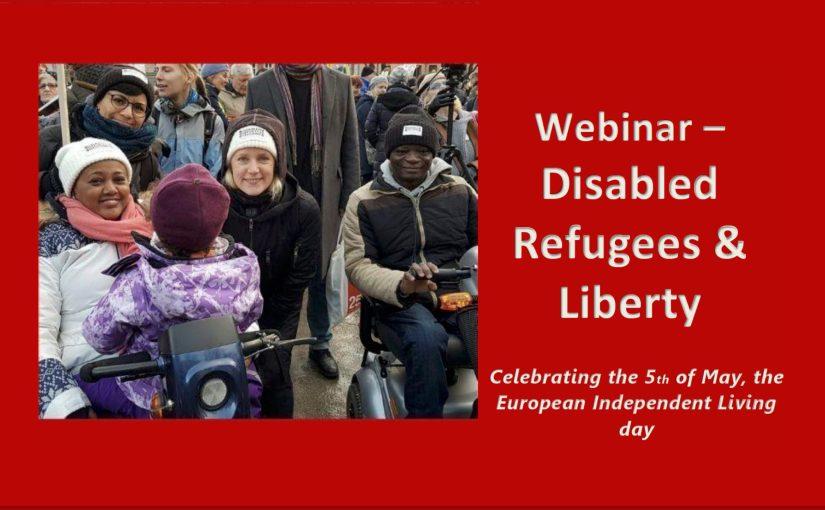 Kort om webbinariet den 5:e maj: Disabled Refugees and Liberty