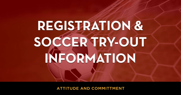 Registration and Soccer Try-out Information