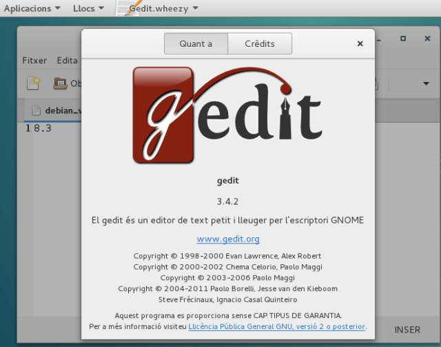 Gedit 3.4.2 (Wheezy) running on a Debian Jessie distro.