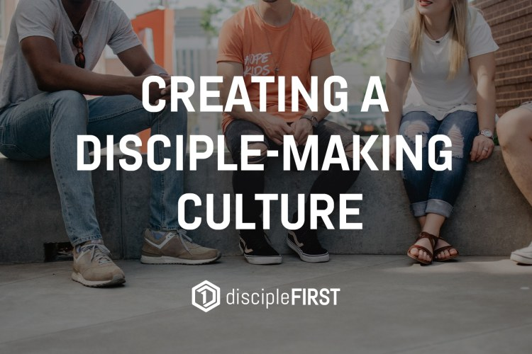 Creating a Disciple-Making Culture_d1Thumbnail